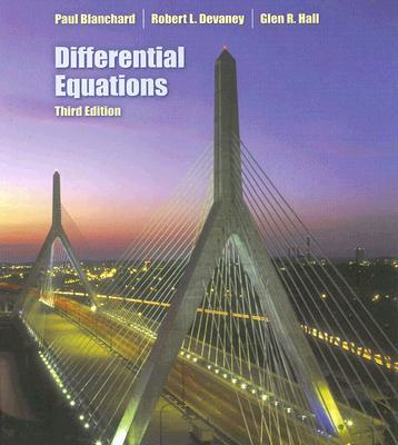Blanchard, Devaney and Hall: Ordinary Differential Equations, 3rd edition,